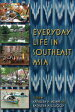 Everyday Life in Southeast Asia【電子書籍】