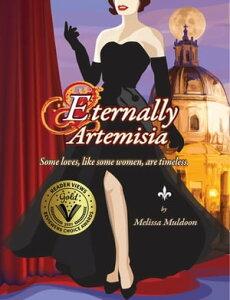 Eternally ArtemisiaSome loves, like some women, are timeless.【電子書籍】[ Melissa Muldoon ]