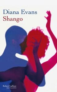 Shango【電子書籍】[ Diana EVANS ]