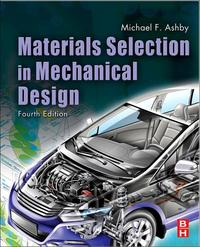 Materials Selection in Mechanical Design【電子書籍】[ Michael F. Ashby ]