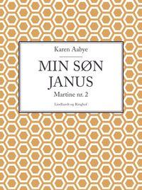 Min s?n Janus【電子書籍】[ Karen Aabye ]