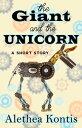 楽天Kobo電子書籍ストアで買える「The Giant and the UnicornA Short Story【電子書籍】[ Alethea Kontis ]」の画像です。価格は111円になります。