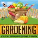 Gardening: A Col...