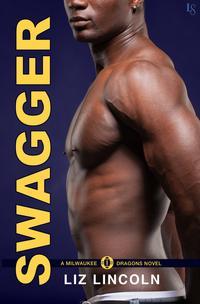 SwaggerA Milwaukee Dragons Novel【電子書籍】[ Liz Lincoln ]