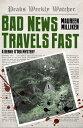 楽天Kobo電子書籍ストアで買える「Bad News Travels Fast【電子書籍】[ Maureen Milliken ]」の画像です。価格は535円になります。