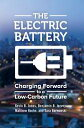 The Electric Battery: Charging Forward to a Low-Carbon Future【電子書籍】[ Kevin B. Jones ]