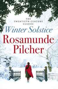 Winter Solstice【電子書籍】[ Rosamunde Pilcher ]