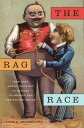楽天Kobo電子書籍ストアで買える「The Rag RaceHow Jews Sewed Their Way to Success in America and the British Empire【電子書籍】[ Adam D. Mendelsohn ]」の画像です。価格は2,173円になります。