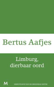 Limburg, dierbaar oord【電子書籍】[ Bertus Aafjes ]