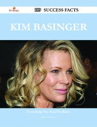 Kim Basinger 189 Success Facts - Everything you need to know about Kim Basinger【電子書籍】[ Deborah Hester ]