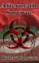 楽天Kobo電子書籍ストアで買える「Aftermath: Survivor【電子書籍】[ Richard Schwarz ]」の画像です。価格は113円になります。