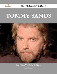 Tommy Sands 71 Success Facts - Everything you need to know about Tommy Sands【電子書籍】[ Ruth Cleveland ]