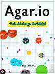 Agar.io Gu?a Del Juego No Oficial【電子書籍】[ Hiddenstuff Entertainment ]