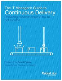 The IT Manager's Guide to Continuous DeliveryDelivering Software in Days【電子書籍】[ Andrew Phillips ]