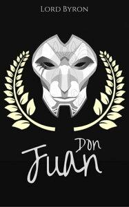 Don Juan【電子書籍】[ Lord Byron ]