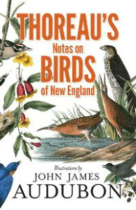 Thoreau's Notes on Birds of New England【電子書籍】[ Henry David Thoreau ]