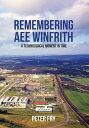 楽天Kobo電子書籍ストアで買える「Remembering AEE WinfrithA Technological Moment in Time【電子書籍】[ Peter Fry ]」の画像です。価格は1,388円になります。