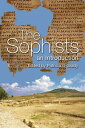 The SophistsAn Introduction【電子書籍】[ Patricia O'Grady ]