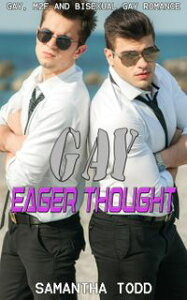 Gay Eager Thought【電子書籍】[ Samantha Todd ]