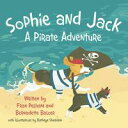 Sophie and Jack: a Pirate Adventure...