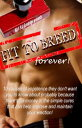 楽天Kobo電子書籍ストアで買える「Fit to Breed...Forever: 10 Causes of Impotence They Don't Want You to Know about Probably Because There's No Money in the Simple Cures That Can Help Improve and Maintain Your Erection【電子書籍】[ Walt F.J. Goodridge ]」の画像です。価格は379円になります。