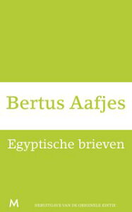 Egyptische brieven【電子書籍】[ Bertus Aafjes ]