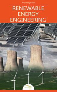 Renewable Energy Engineeringby Knowledge flow【電子書籍】[ Knowledge flow ]