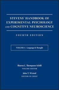Stevens' Handbook of Experimental Psychology and Cognitive Neuroscience, Language and Thought【電子書籍】[ John T. Wixted ]
