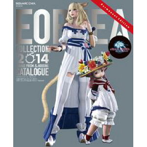 Final Fantasy XIV : 새로운 Eorzea Eorzea Collection 2014 미라지 프리즘 및 주택 카탈로그 [전자 도서] [Square Enix Co., Ltd.]