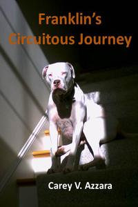 Franklin's Circuitous Journey【電子書籍】[ Carey Azzara ]