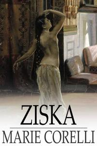 ZiskaThe Problem of a Wicked Soul【電子書籍】[ Marie Corelli ]