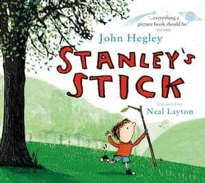 Stanley's Stick【電子書籍】[ John Hegley ]