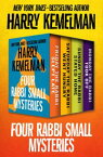 Four Rabbi Small MysteriesFriday the Rabbi Slept Late, Saturday the Rabbi Went Hungry, Sunday the Rabbi Stayed Home, and Monday the Rabbi Took Off【電子書籍】[ Harry Kemelman ]
