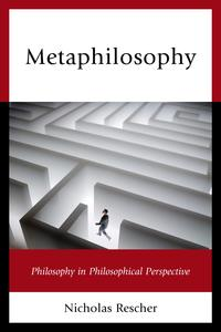 MetaphilosophyPhilosophy in Philosophical Perspective【電子書籍】[ Nicholas Rescher ]