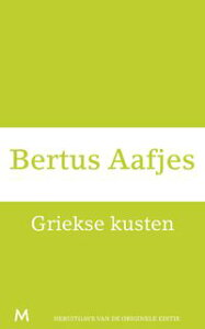 Griekse kusten【電子書籍】[ Bertus Aafjes ]