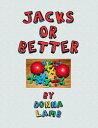 楽天Kobo電子書籍ストアで買える「Jacks or Better【電子書籍】[ Donna Lamb ]」の画像です。価格は119円になります。