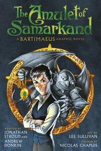 The Amulet of Samarkand Graphic Novel【電子書籍】[ Jonathan Stroud ]