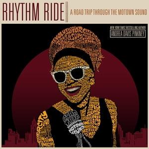 Rhythm RideA Road Trip Through the Motown Sound【電子書籍】[ Andrea Davis Pinkney ]
