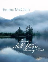 洋書, FICTION & LITERTURE Poems from Still Waters Running Deep Emma Mcclain