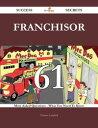 Franchisor 61 Success Secrets