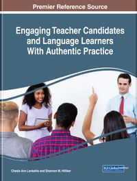 Engaging Teacher Candidates and Language Learners With Authentic Practice【電子書籍】