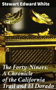 The Forty-Niners...