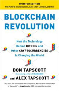 Blockchain RevolutionHow the Technology Behind Bitcoin Is Changing Money, Business, and the World【電子書籍】[ Don Tapscott ]