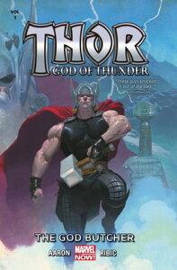 Thor: God Of Thunder Vol. 1 - The God Butcher【電子書籍】[ Jason Aaron ]