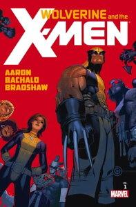 Wolverine & The X-Men by Jason Aaron Vol. 1【電子書籍】[ Jason Aaron ]