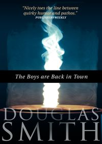 The Boys Are Back in Town【電子書籍】[ Douglas Smith ]