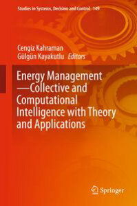 Energy ManagementーCollective and Computational Intelligence with Theory and Applications【電子書籍】