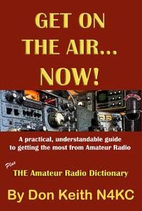 洋書, COMPUTERS & SCIENCE Get on the AirNow! A practical, understandable guide to getting the most from Amateur Radio Don Keith