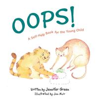 Oops!A Self-Help Book for the Young Child【電子書籍】[ Jennifer Green ]