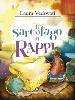 洋書, BOOKS FOR KIDS Il sarcofago di Rappi Laura Vedovati